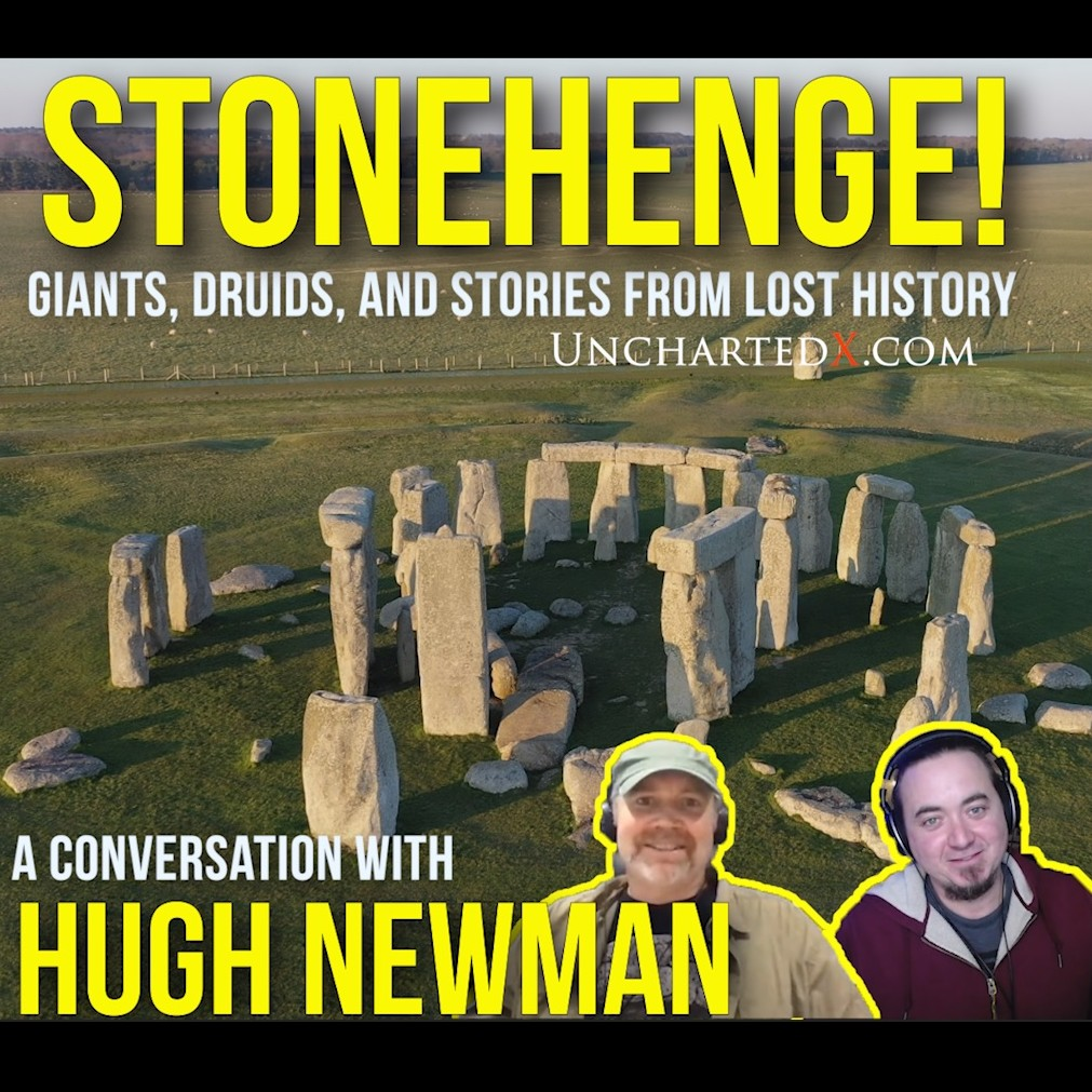 010:Stonehenge, Giants and Druids with Hugh Newman